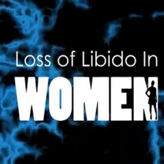Loss Of Libido In Women