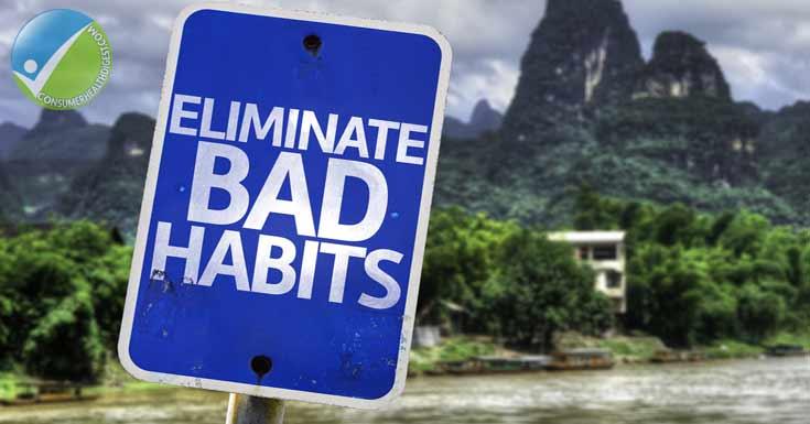 Eliminate* Bad Habits