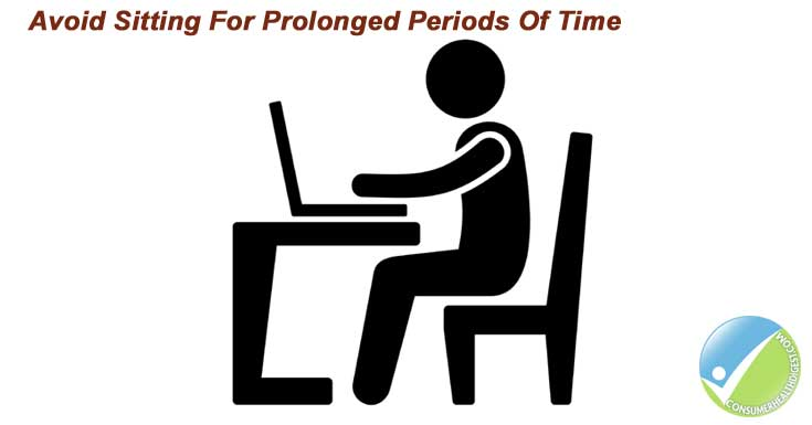Avoid Sitting For Prolonged Periods Of Time