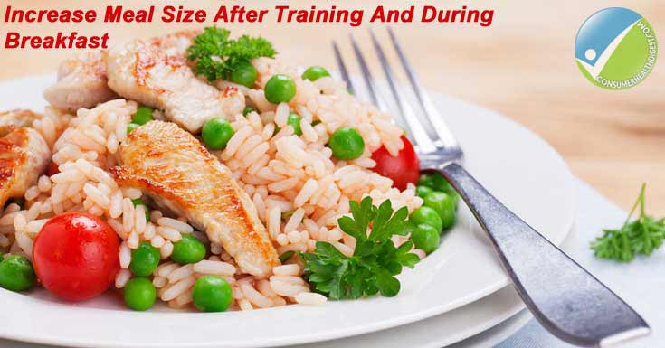 Increase* Meal Size