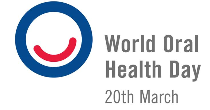 World Oral Health Day Take A Step To Practice Good