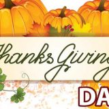 Thanksgiving Day: Be Thankful For Everything You Have