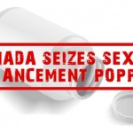 Report: Health Canada Seizes Sexual Enhancement Poppers Distribution