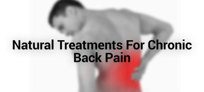 Natural Treatments For Chronic Back Pain Management