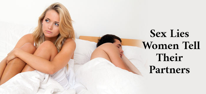 Sex Lies Women Tell Their Partners In Bed