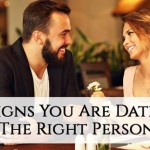 11 Signs You Are Dating The Right Person