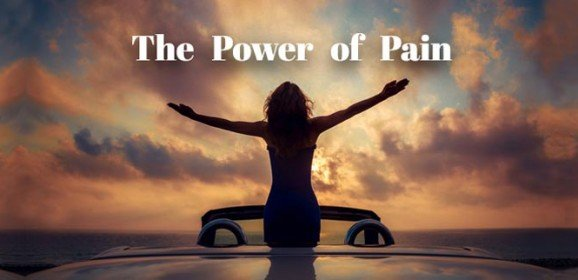 The Power of Pain