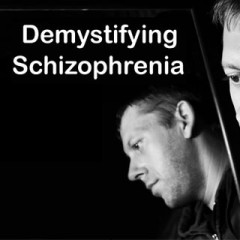 Demystifying Schizophrenia