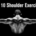 Top 10 Shoulder Exercises To Try