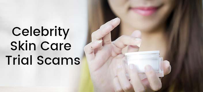 Free Celebrity Skin Care Trials
