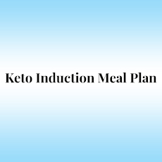Keto Induction Meal Plan
