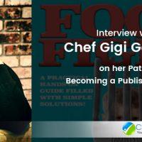 Chef Gigi Interview Que