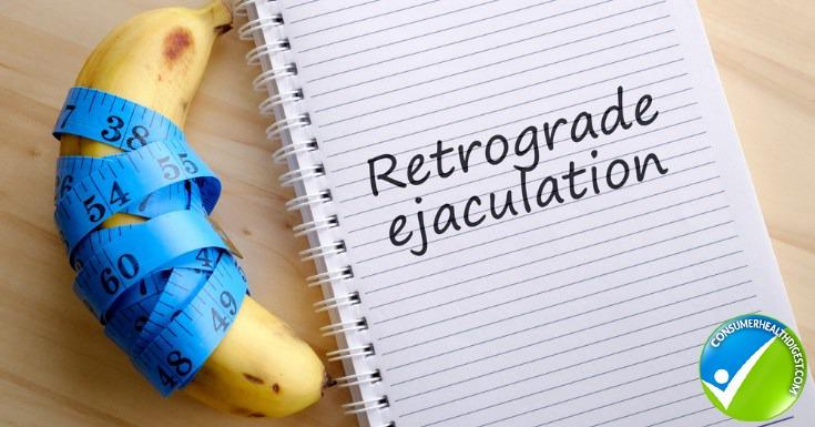 Retrograde ejaculation
